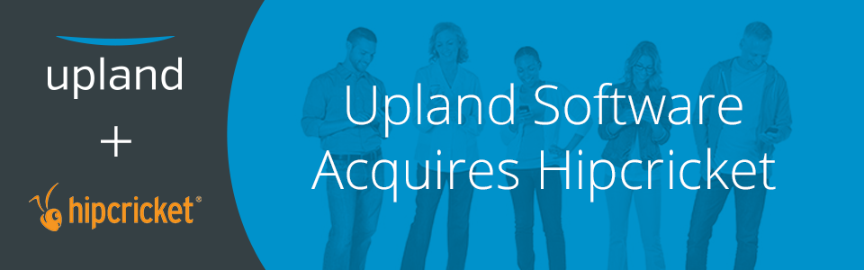 Upland Software Acquires Hipcricket
