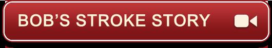 Bob's Stroke Story