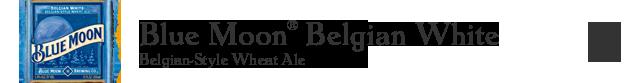 Blue Moon Belgian White - Belgian-Style Wheat Ale