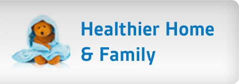 Healthier Home and Family